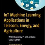 Image for the Tweet beginning: [New Book] #IoT #MachineLearning Applications