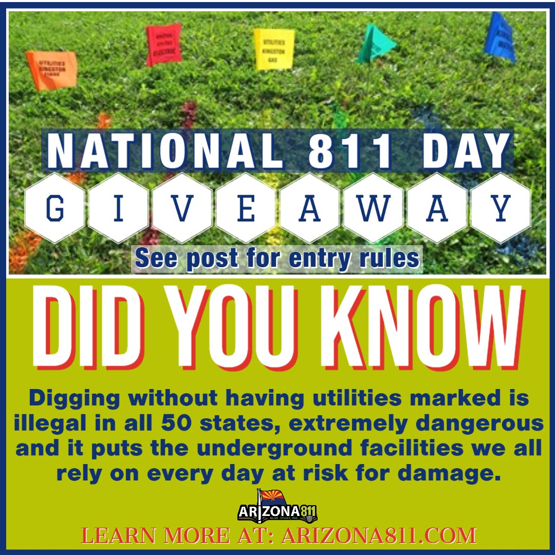 Celebrate National 811 Day with a GIVEAWAY! Follow the instructions below for your chance to win a…
