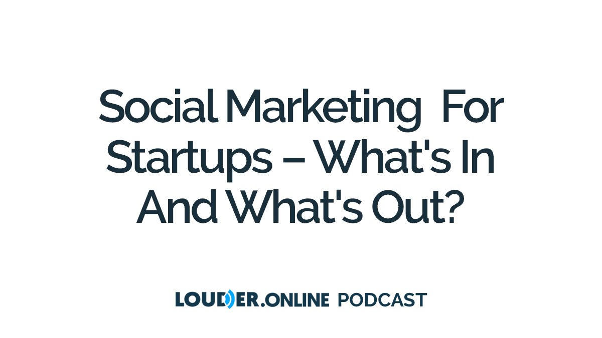 Check out this episode of the Louder Online Podcast: #SocialMarketing for #Startups - What's In and What's Out?  Listen on:   Apple Podcasts https://apple.co/3icx1FJ   SoundCloud https://bit.ly/3khWvmN   Spotify https://spoti.fi/3gA3Pbdpic.twitter.com/YhZDcYn2SA
