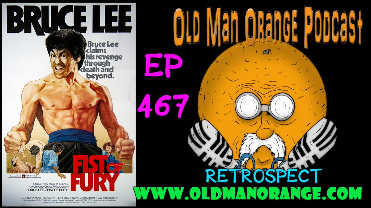 We talk #BruceLee's Fist of Fury on the latest #OldManOrangePodcast.   Come join us for the kung fu smackdown of revenge in the total 1972 classic! Fun times in store!  https://www.podbean.com/media/share/pb-gjudk-e61362…   #BSPN @PodFix #KungFu #MartialArts #MovieReview #ActionFlicks #CriterionCollectionpic.twitter.com/32hMcUEJV3