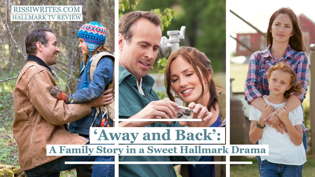 'Away and Back': A Family Story in a Sweet Hallmark Drama. A review of the 2015 Hallmark drama with Jason Lee. #Movies #GoodMovies #Hallmark https://wp.me/pagbB9-3u0  via @RissiJCpic.twitter.com/Uby3mKDvRl