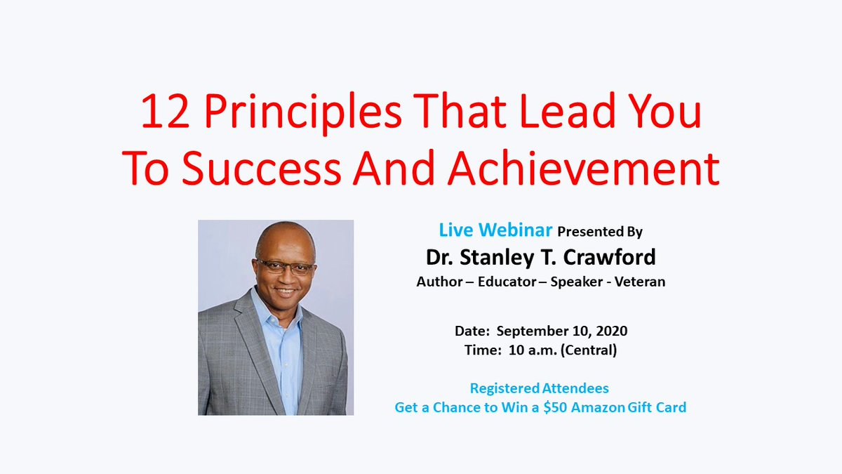 """12"" Principles That Lead You To Success And Achievement webinar:  Registered attendees get a chance to win a $50 Amazon Gift Card.  #sundayvibes #mondaythoughts #tuesdaymotivation #wednesdaymorning #WEB12 http://ow.ly/MD4930r2UoF pic.twitter.com/aHeiMKT83Y"