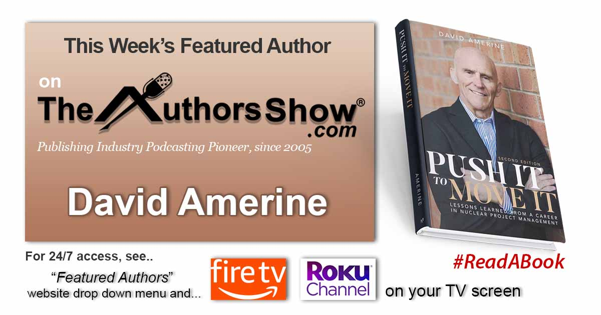 """Featured this week on https://t.co/iwGBh5qWPj: David Amerine """"Push It to Move It"""", click https://t.co/OsG10EJ4Ch to listen @theauthorssShow #theauthorsshow #authors #bookmarketing #books #publishing #readabook #leadership https://t.co/zdVaex8PxS"""