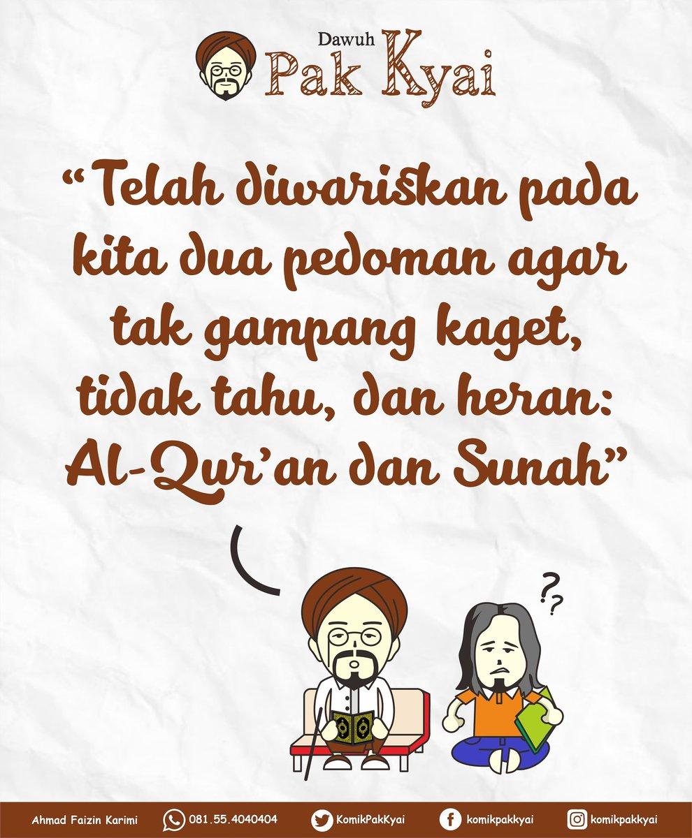"~ Dawuh Pak Kyai ~   ""Telah diwariskan pada kita dua pedoman agar tidak gampang kaget, tidak tahu, dan heran: Al-Qur'an dan Sunah""   ÷÷÷÷÷÷÷÷  FB: @komikpakkyai IG: @komikpakkyai Twitter: @KomikPakKyai https://t.co/WeMoaQKotF"