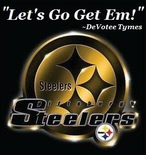 """The Pittsburgh Steelers has always been my only NFL Football Team, I have never been a fan of any other Football Team! """"Let's Go Get Em!"""" ~DeVotee Tymes pic.twitter.com/EqYApO37gY"""