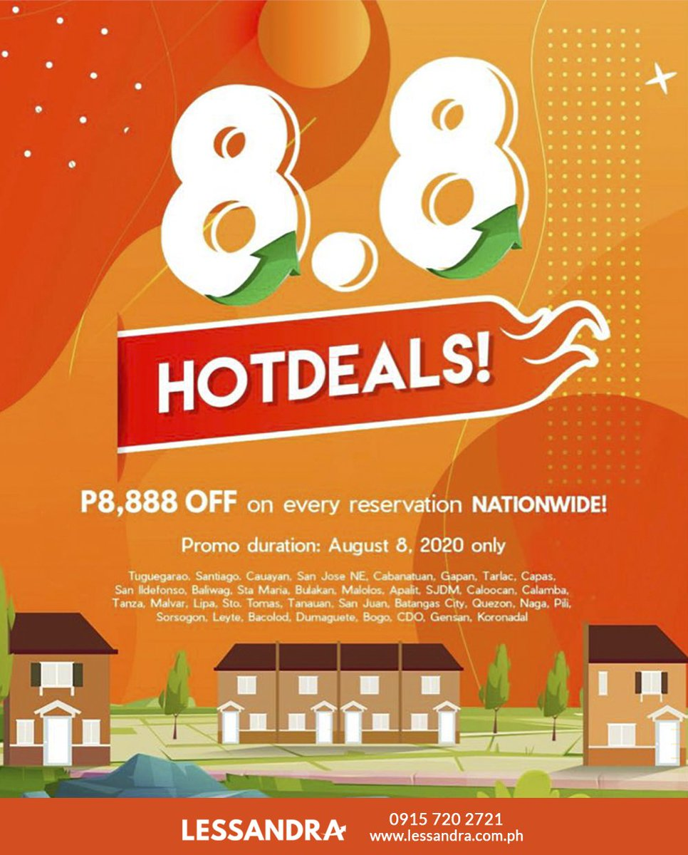 It's your lucky day! Lessandra  is offering 8.8 Hot Deals!   Enjoy the limited offer. Reserve your dream home now!  Chat with us or contact our Digital Marketing Team at 0915 720 2721 or visit http://www.lessandra.com.ph  #LessandraNorthLuzon #AngatKaDitoSaLessandrapic.twitter.com/rgH3mPsIFA