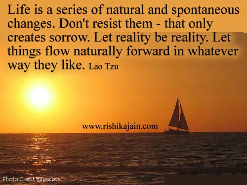 RT @LBoucherAuthor: Life is a series of natural and spontaneous changes. Don't resist them-that only... #changes https://t.co/vYXsDNT5Tm