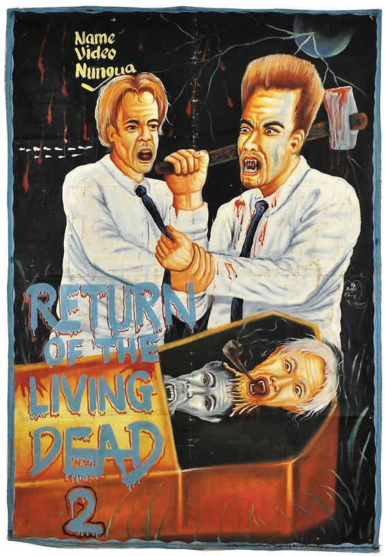 - RETURN OF THE LIVING DEAD 2 ~~~ #GHANA #horror #posterpic.twitter.com/Hp7KRjGNiR