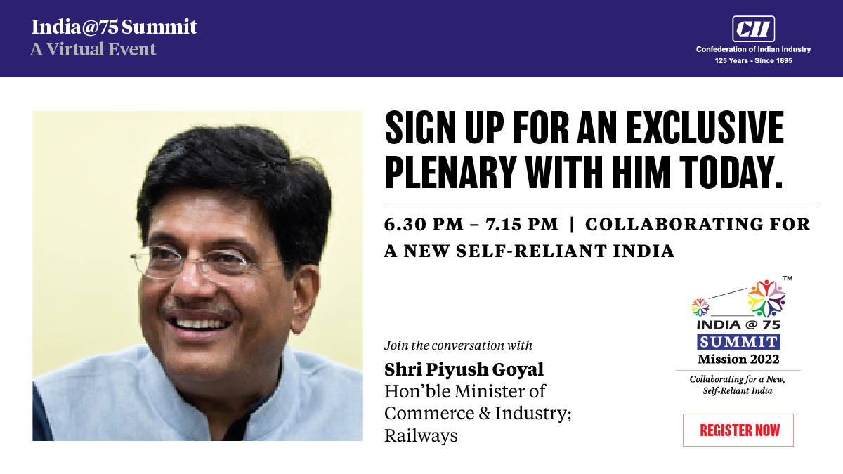 Join us at India@75 summit and be part of a collaborative journey to self- reliance. Register for free - https://t.co/YeeBWH3dMv  @PiyushGoyal @PiyushGoyalOffc @CimGOI @RailMinIndia @udaykotak @GodrejGroup @FollowCII @CB_CII   #SelfReliantIndia #indiaat75summit #piyushgoyal https://t.co/Kpb24UDsYd