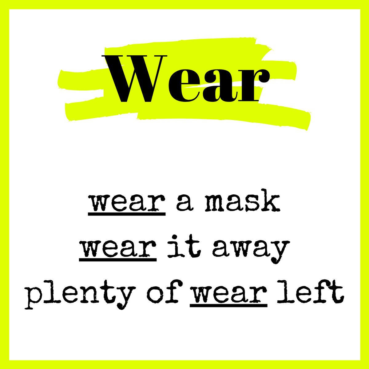 Confusing Words & how to use them Wear  #proofreading #proofreader #spelling #grammar #editorial #language #freelance #professionalproofreader #freelanceproofreader #WearADamnMask #WearAMask https://t.co/aGNp5rtnMT