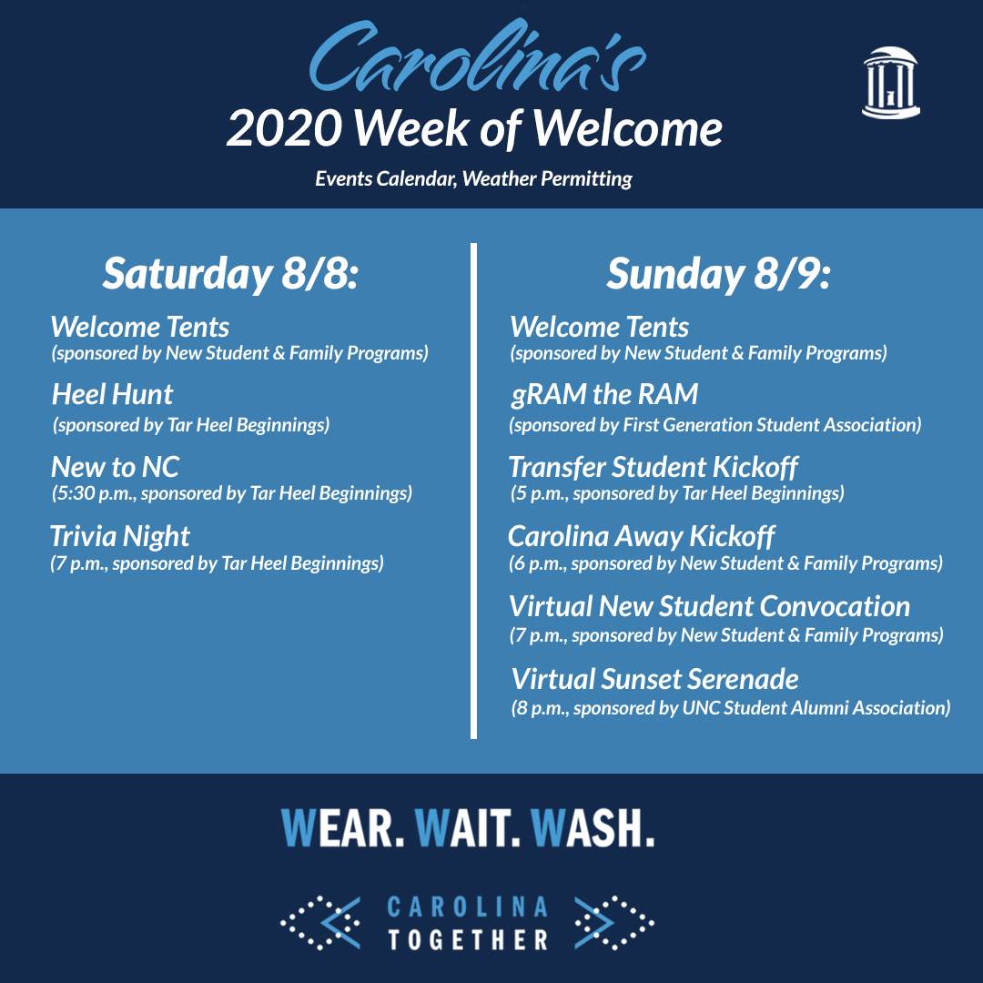 Tar Heels, be sure to set a reminder for this weekend's Week of Welcome events! You won't want to miss out on #UNC traditions such as New Student Convocation and Sunset Serenade, which will both be virtual this fall. See what else is happening 👉 https://t.co/cP9xFknEz7 https:/…
