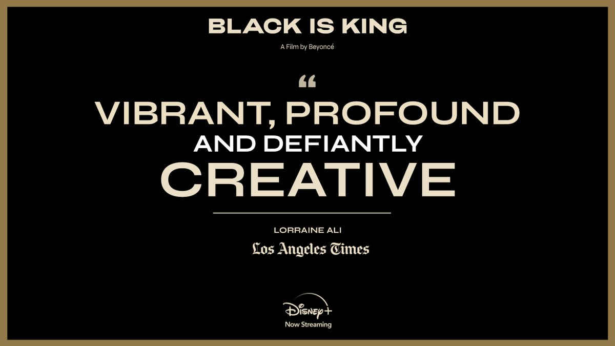 """#BlackIsKing is """"vibrant, profound, and defiantly creative."""" Stream the new visual album from Beyoncé on #DisneyPlus."""