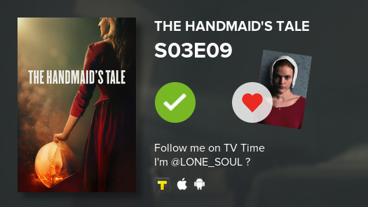 I've just watched episode S03E09 of The Handmaid's T...! #handmaidstale  #tvtime https://t.co/OdSgJs3I0L https://t.co/M5nUoE1Ynw
