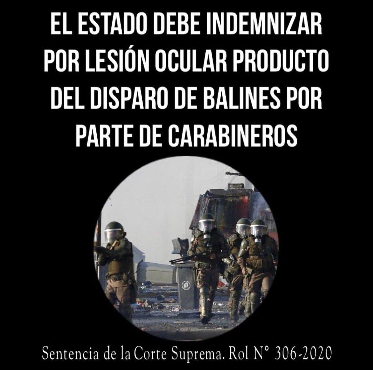 Sentencia de la Corte Suprema de #Chile, Rol N° 306-2020:  El Estado debe indemnizar por lesión ocular producto del disparo de balines por parte de @Carabdechile.pic.twitter.com/bBR8UWNrGY