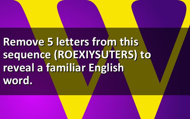 Remove 5 letters from this seq... #word #brainteasers CHECK ANSWER->https://bit.ly/3aaKEm3pic.twitter.com/hjVSPgzTiN