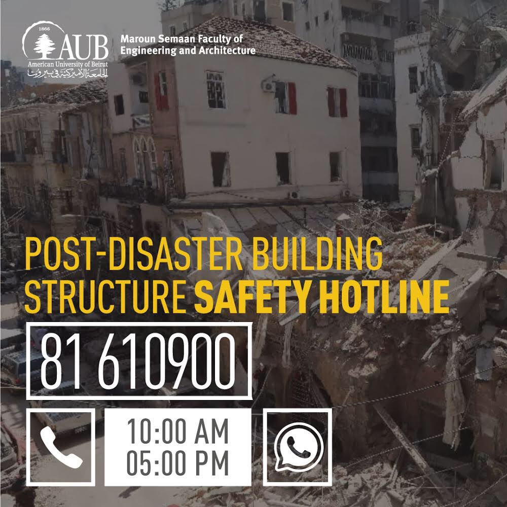 Maroun Semaan Faculty of Engineering and Architecture - @MSFEA_AUB @AUB_Lebanon - Building Structure Safety Hotline 81 610 900 https://t.co/rH25voUloP