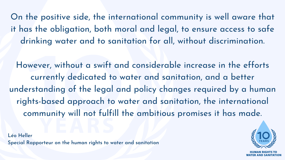 Over the next 10 years, the human rights to water and sanitation must be a priority if we are to build just and humane societies. #HRWASH2020