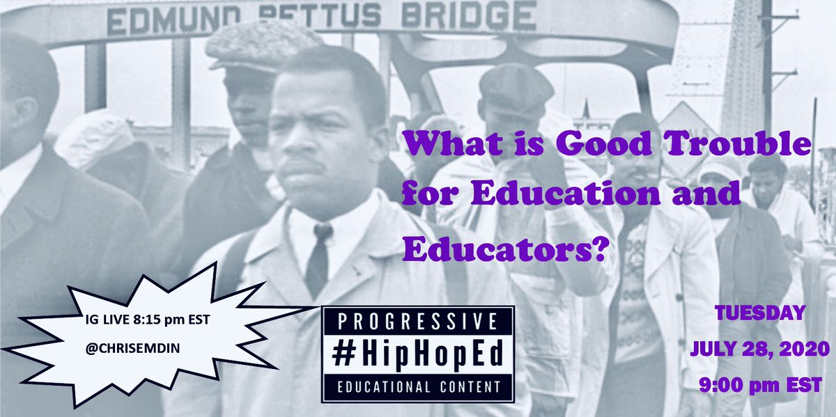 Tonight 9pm EST What is #GoodTrouble for Education and Educators? #JohnLewis