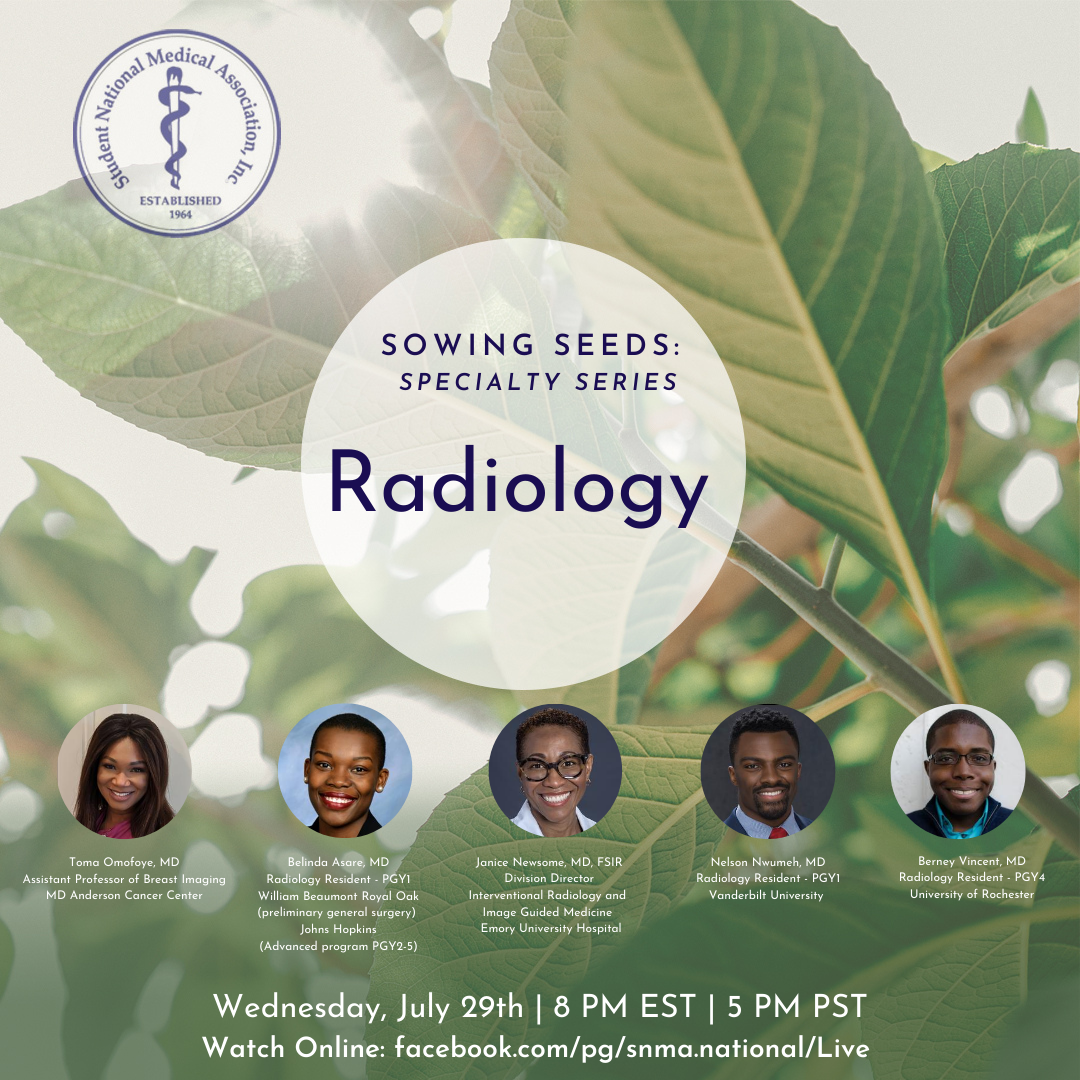 Join SNMA Live tomorrow, Wednesday July 29th at 8 pm EST for the continuation of our Sowing Seeds Specialty Series. This week we are focusing on Radiology. The goals for this session is for panelists to share their personal journey into the field. #SNMA #SowingSeeds