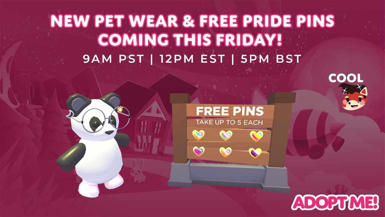 All Free Adopt Me Pets Update Codes 2019 Adopt Me Free Pet Egg Update Roblox Adopt Me On Twitter New Pet Wear And Free Pride Pins Coming This Friday 9am Pst 12pm Est 5pm Bst Search 9am Pst Local Time To Find Out