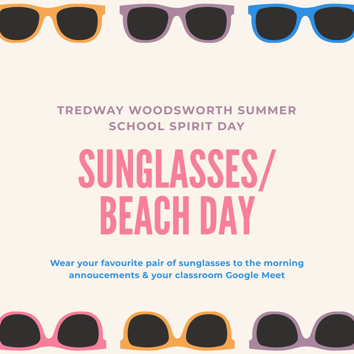 Summer School Spirit Week 4 @TWPublicSchool: Sunglasses/ Beach day! Wear your sunglasses on Thursday, July 30th on our morning announcements & your classroom Google Meets! @TDSB_ConEd @norbert_costa @LC3_TDSB