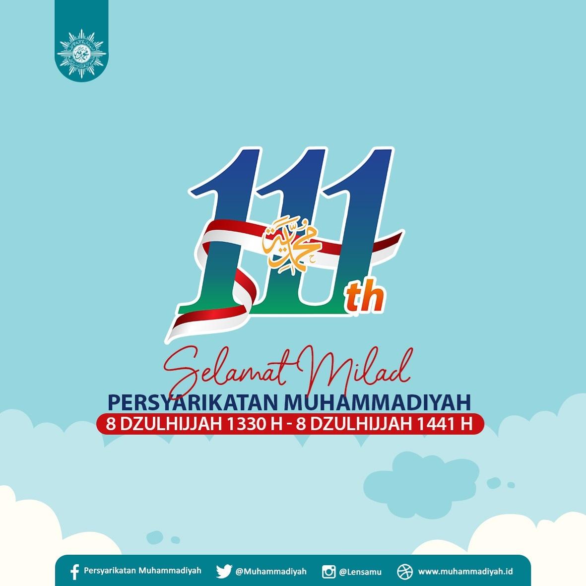 111 tahun Muhammadiyah telah turut berkontribusi dalam perkembangan dunia Islam dan Bangsa Indonesia. 8 Dzulhijjah 1330 H menjadi sejarah besar terbentuknya Organisasi Muhammadiyah Apa harapan SobatMu bagi Muhammadiyah? #Muhammadiyah #Milad111 #Milad111Muhammadiyah #8Dzulhijjah https://t.co/nRZHsKWSw9