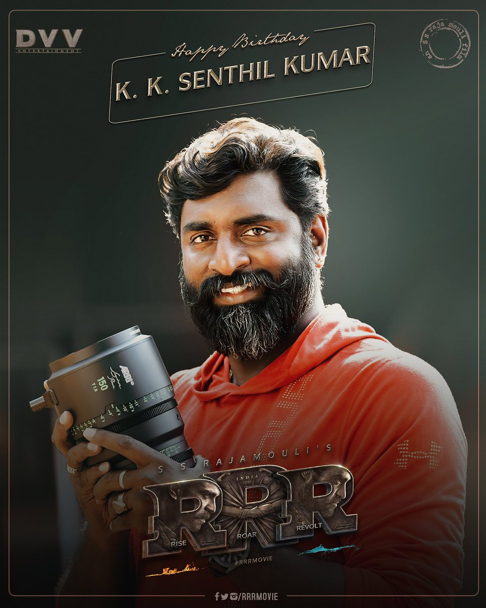 Can't wait to get back to the sets to see you create magic with the lens! 🎥  Happy Birthday @DOPSenthilKumar. We wish you a fantastic year ahead. #RRR #RRRMovie https://t.co/BwKArQjYsY