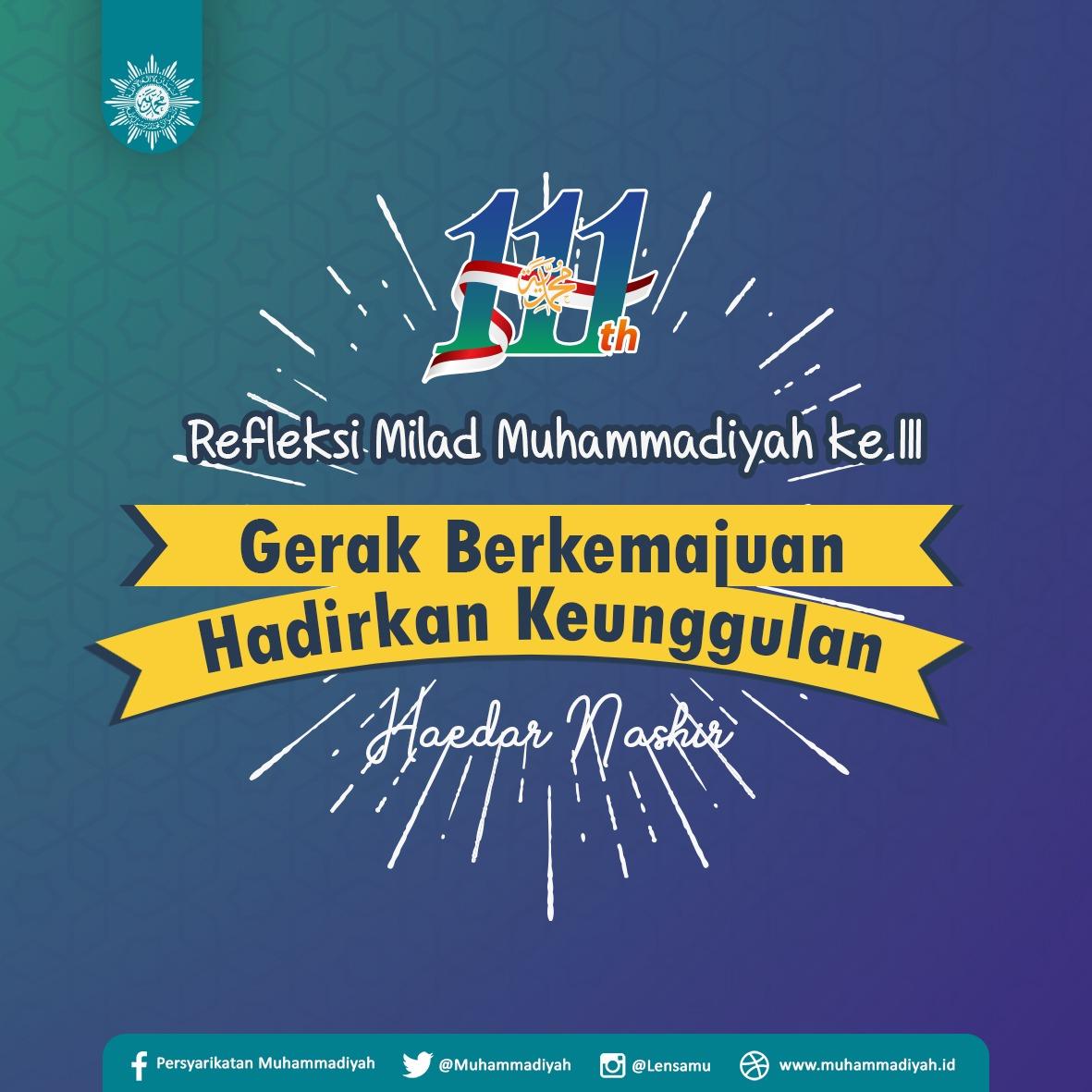 Refleksi Milad ke 111 Muhammadiyah: Gerak Berkemajuan, Hadirkan Keunggulan https://t.co/rb6rEwRvSC