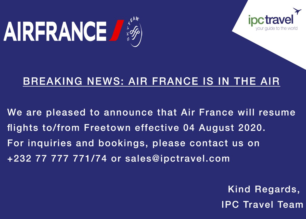 Great News! @airfrance will resume flight to/from Freetown on 04 August 2020 #IPCTravelAgency #yourguidetosierraleone #yourguidetotheworld #SierraLeone #AirFrance #SaloneTwitter #Travel https://t.co/lQBIeSInpT