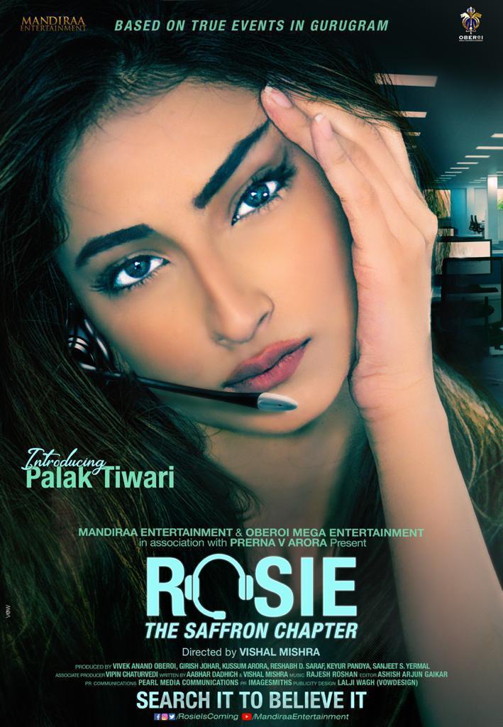 #Rosie. Proud to introduce #PalakTiwariAsRosie Directed by @mishravishal. Produced by @mandiraa_ent and #OberoiMegaEnt @palaktiwarii @vivekoberoi #PrernaVArora @RosieIsComing @IKussum @girishjohar @Ikeyurpandya @sanjeetyermal