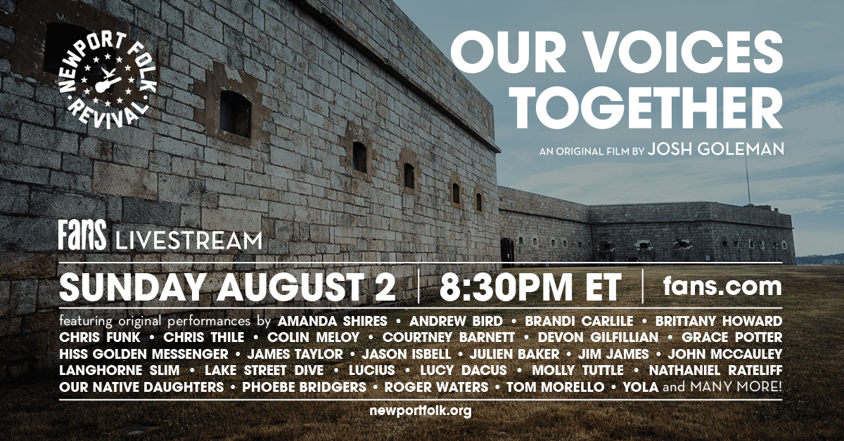 You're invited 🎥  Watch Our Voices Together, celebrating the spirit of @newportfolkfest with a collection of original performances on SUN, AUG 2 at 8:30PM ET! Support Newport Festivals Foundation while you watch on FANS-->> https://t.co/U5Qms5nBT4 https://t.co/7aHRrtRyv1