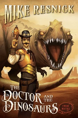 #Book 📖 Awesome of the Day ⭐ ➡️ #Steampunk ⚙️ #ScienceFiction 'The Doctor and the Dinosaurs' by Mike Resnick via @maryanneyarde #SamaBooks️ 📚 ➡️ View More Selections 👉 https://t.co/Kugls40kPu
