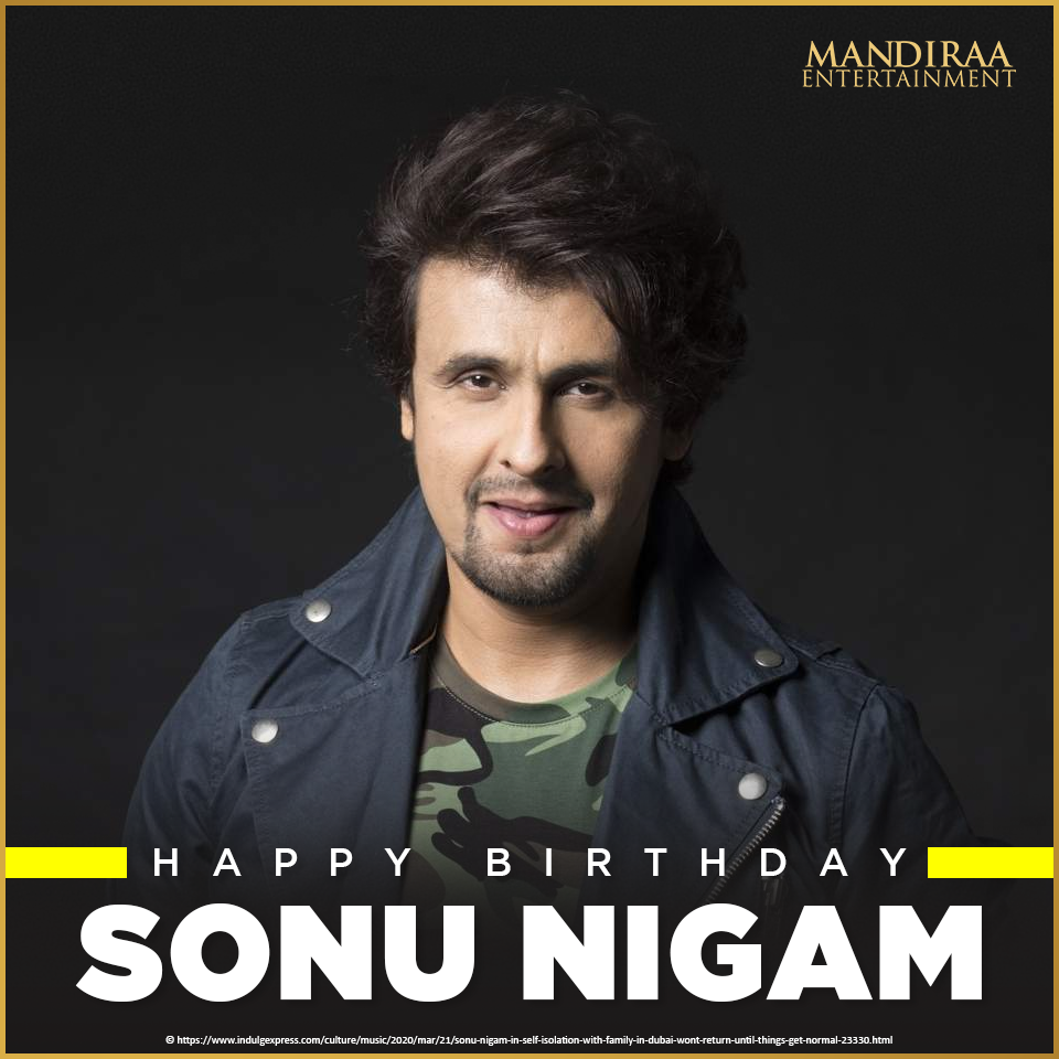 Sending lots of love to our all-time favourite Bollywood singer, Sonu Nigam on his birthday! #MandiraaEntertainment #HappyBirthdaySonuNigam #SonuNigam #MEWishesYou