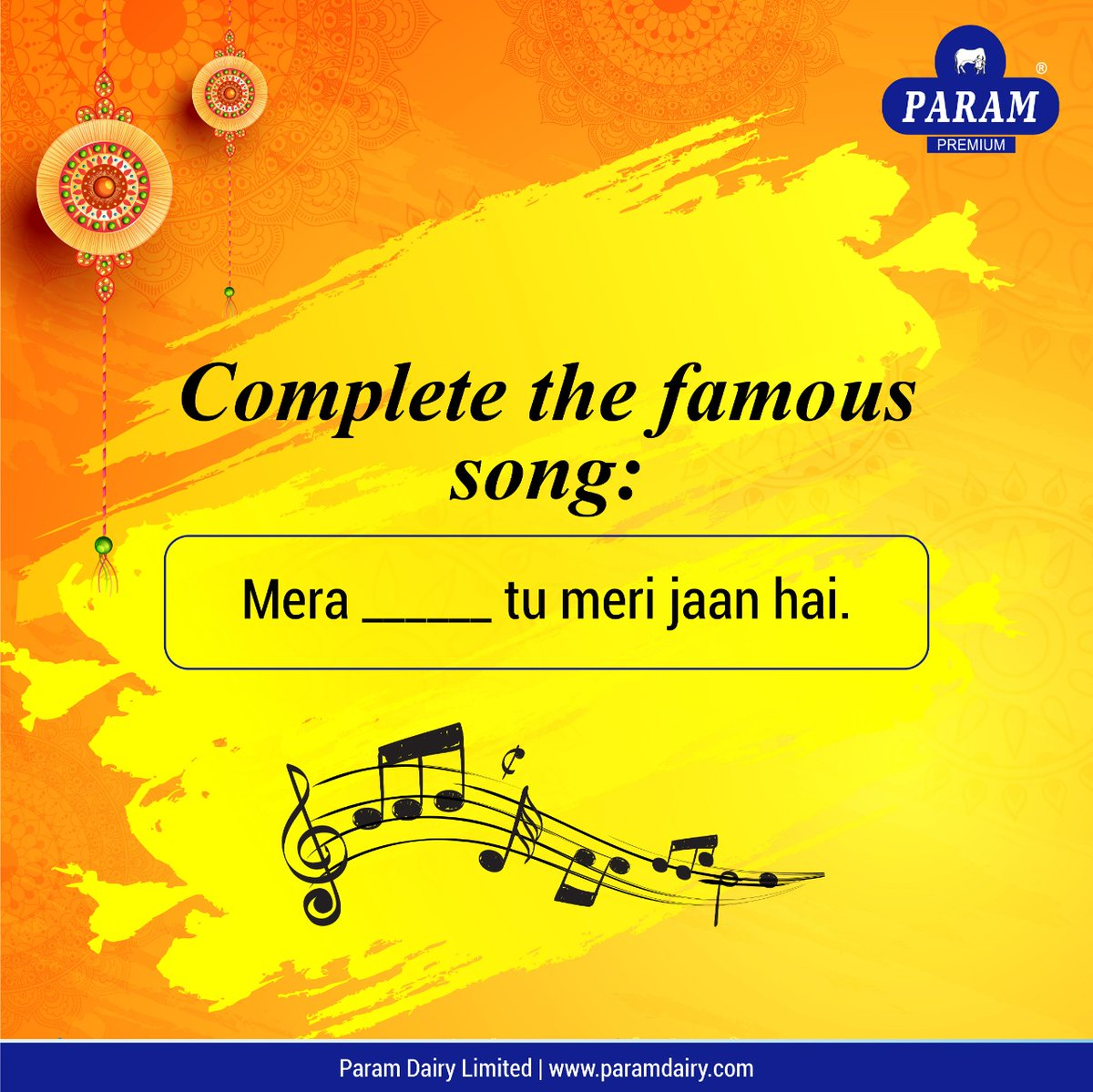 In this Raksha Bandhan #Contest, we are trying to keep our followers #entertained and #engaged with a small #Activity. #Complete the famous #song and #comment your answer. #paramdairyindia #ContestAlert #rakshabandhan #gifts #foodindustry #siblings #care #HealthyEating #gamepic.twitter.com/3uyeRQ2EmR