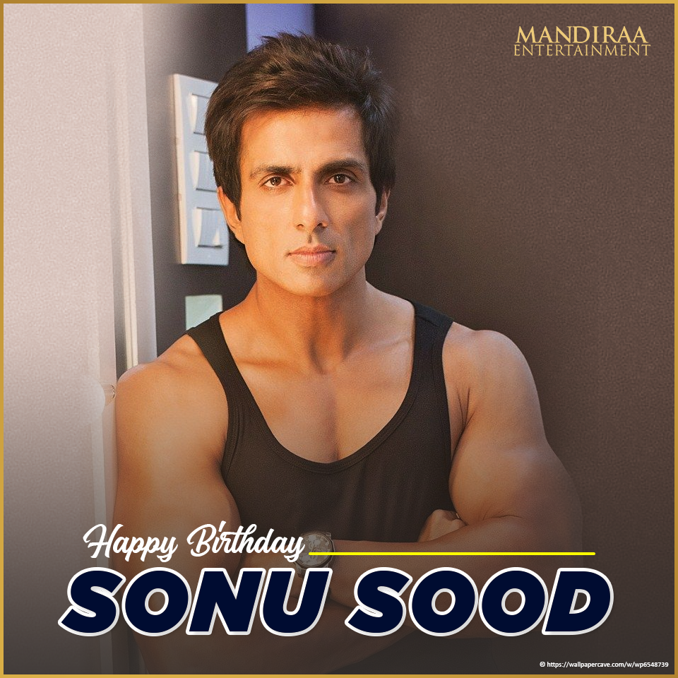 Happy birthday to the extremely kind, generous and talented @SonuSood! #MandiraaEntertainment #HappyBirthdaySonuSood #HBDRealHeroSonuSood #MEWishesYou