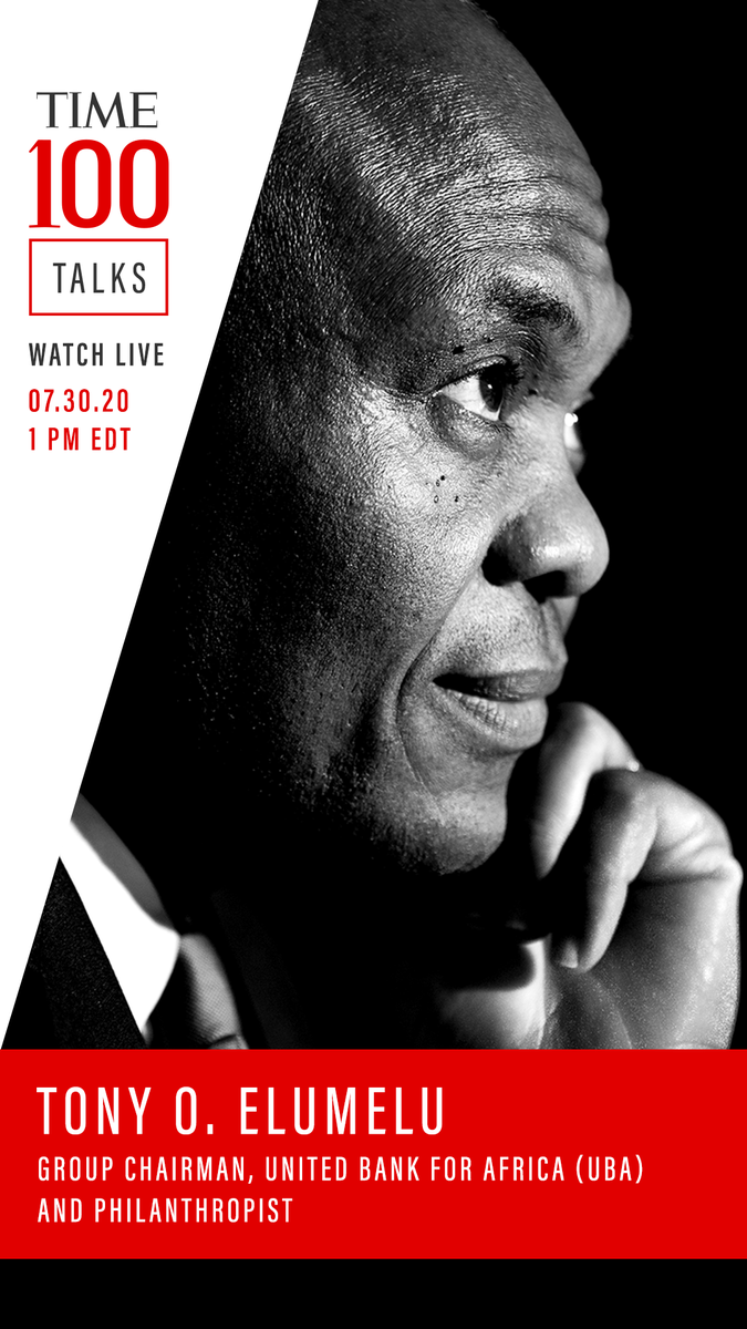 Tony Elumelu, group chairman of United Bank of Africa, will feature in the TIME 100 Talks series on Thursday, July 30.  #TIME100Talks #TonyElumelu https://t.co/7rJWK34wBb https://t.co/jrjX4Hwdwf