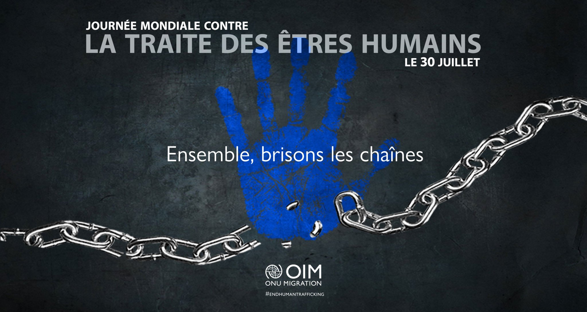 """OIM Mali on Twitter: """"Aujourd'hui, 30 juillet 2020, c'est la Journée  mondiale contre la traite des êtres humains. Ensemble, brisons les chaînes.  #EndHumanTrafficking… https://t.co/wc0RW1qoq6"""""""
