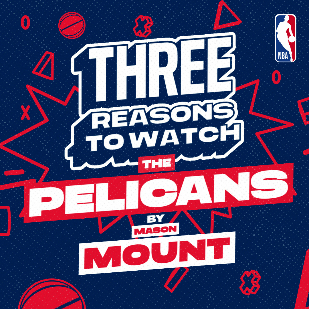 Chelsea FC's @masonmount_10 shares 3️⃣ reasons why you should watch the New Orleans Pelicans ⚜️ They get the NBA Restart underway tonight, live on @SkySportsNBA #WholeNewGame