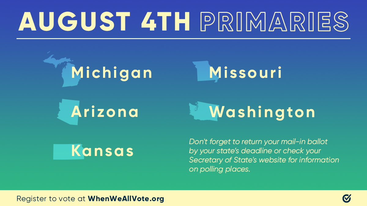 🚨MI, AZ, KS, MO, WA: You have a primary election on Tuesday, August 4th 🚨 Create your voting plan and make sure your voice is heard in this election. For more information on your polling places or vote by mail options, visit your Secretary of State's website.