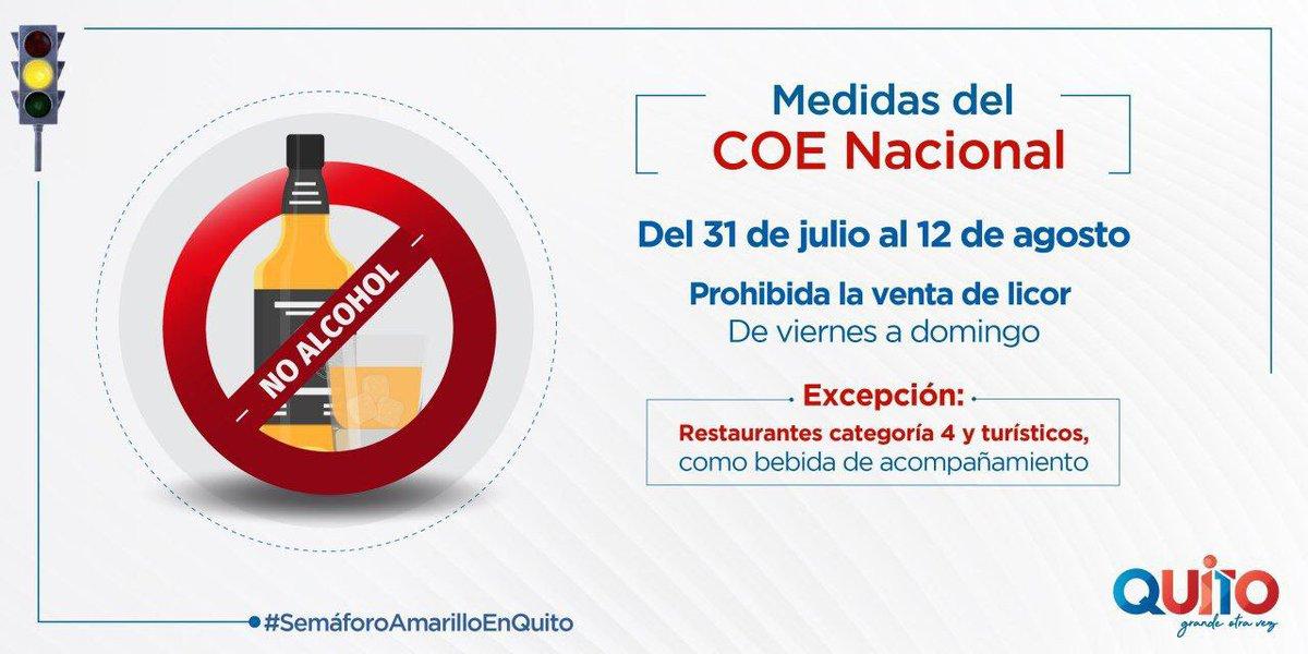 Coe Quito Di Twitter Importante En Quito Está Prohibida La Venta De Licor De Viernes A Domingo En El Periodo Comprendido Entre El 31 De Julio Al 12 De Agosto Luego