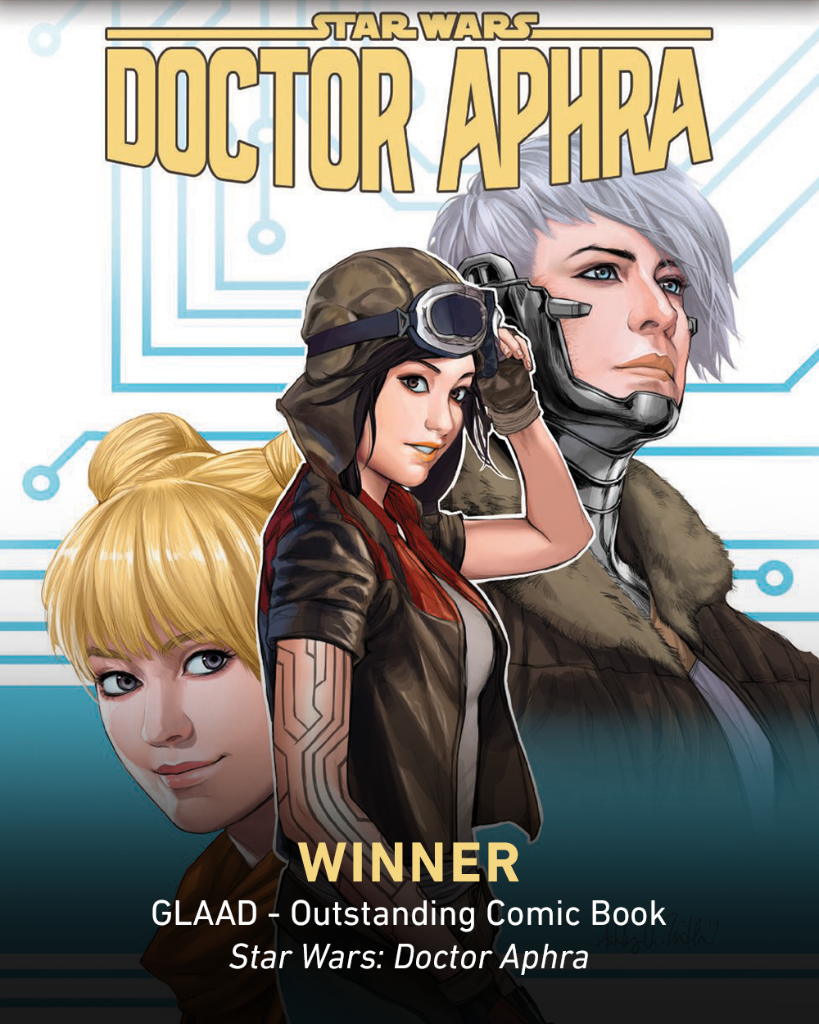 Congratulations to the incredible team of artists, writers, editors, and everyone at Lucasfilm on @Marvels Doctor Aphra for their 2020 #GLAADawards win!