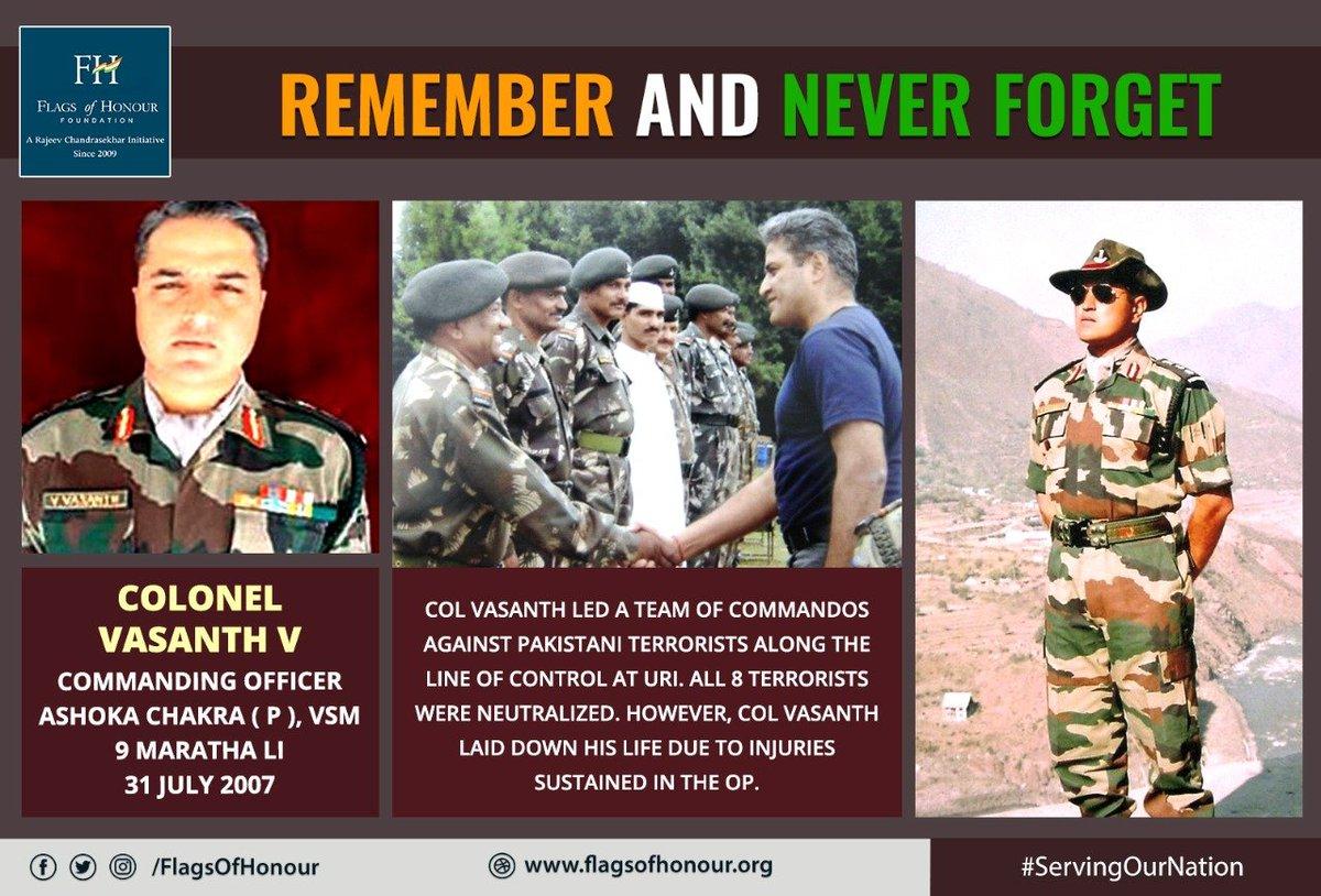 #RememberAndNeverForget   #Braveheart Colonel Vasanth V, #AshokaChakra (P), VSM, CO 9 Maratha LI, led his men in an anti-terror Op at #Uri, J&K & made the supreme sacrifice  #ServingOurNation #OnThisDay, 31 July in 2007.  All 8 Pakistani terrorists were eliminated in the #Op. https://t.co/oTlUyp9BiB