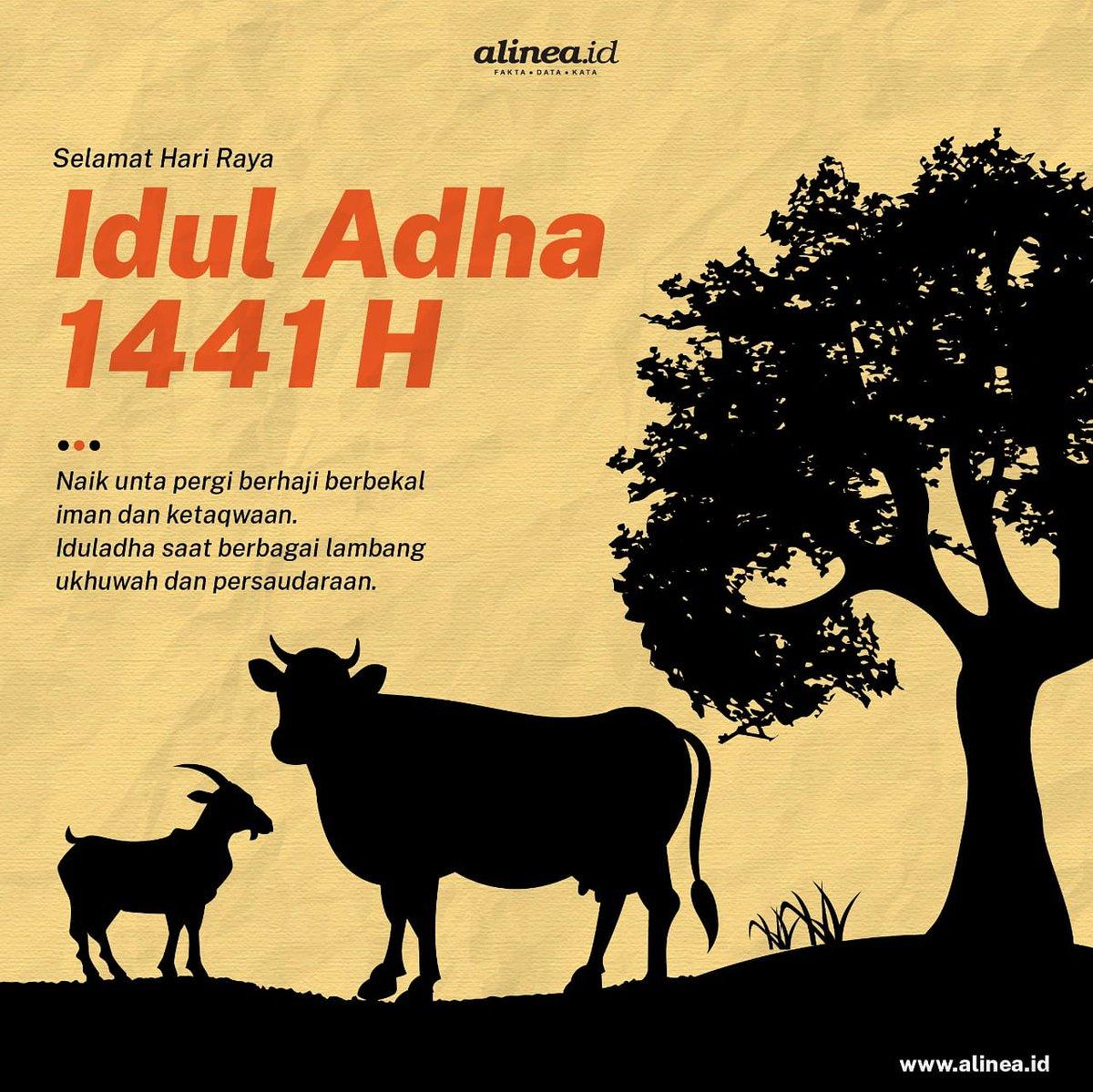 Alineadotid Twitterren Selamat Hari Raya Iduladha 1441 H Bagi Teman Alinea Yang Beragama Islam Semoga Di Hari Yang Suci Ini Membuat Hati Kita Semakin Ikhlas Menerima Semua Cobaan Di Masa Masa Terberat Seperti