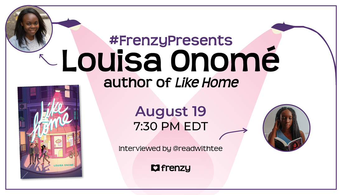 On August 19 at 7:30 PM EDT, #FrenzyPresents @louisaonome_ author of #LikeHome! A love letter to Toronto youth, dont miss this exciting conversation with a new Canadian author! bit.ly/305VTZm