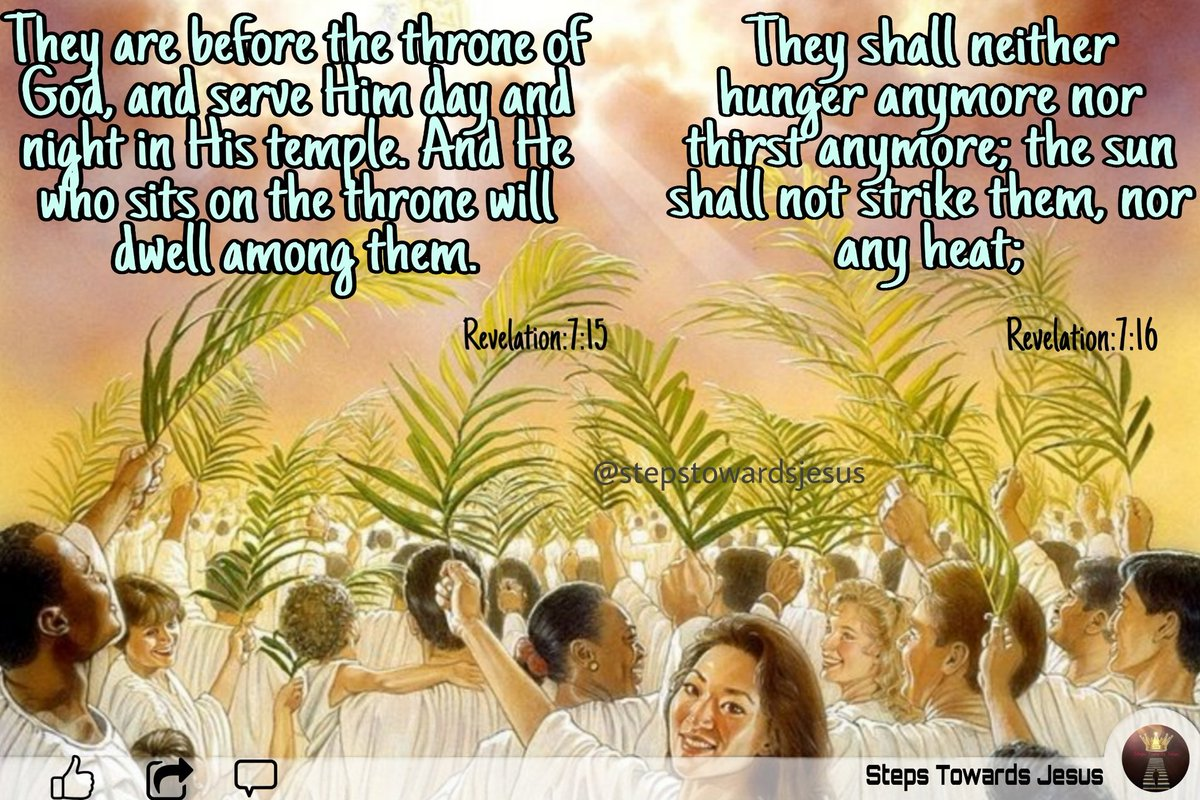 Revelation:7:-15  They are before the throne of God, and serve Him day and night in His temple. And.....  #God #Godword #stesptowardsjesus #heaven #worship #LORD #nothirst #nohungry #savingpeople #dailyverse #wordoflife #todayverse #love #bibleverse #changelife #blessings https://t.co/DEqYJ1lfyX