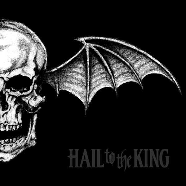 Hail To The King from Hail To The King by Avenged Sevenfold  Happy Birthday, M. Shadows