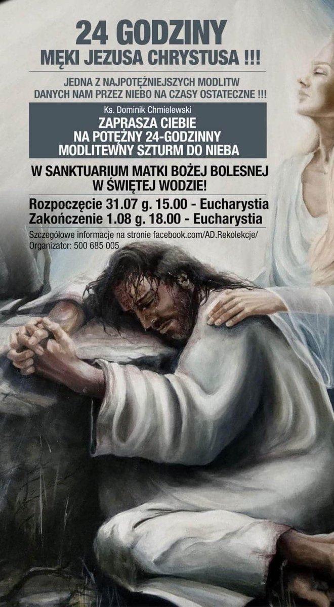 🥰 KOCHANI! 🥰 ZAPRASZAMY WSZYSTKICH 31 LIPCA o godz. 15.00 NA 24 - godzinną  MODLITWĄ EKSPIACYJNĄ do Sanktuarium Matki Bożej w ŚWIĘTEJ WODZIE!.. której będzie przewodniczyć - KS. Dominik Chmielewski  👉UDOSTĘPNIAJCIE PROSIMY 🙂 👈 BARDZO WAŻNE  INFORMACJE !!! https://t.co/Xw0xJhBnei