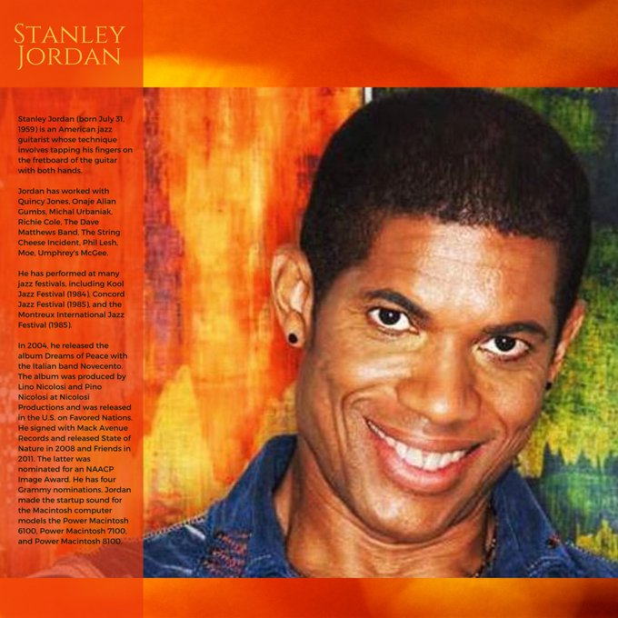 Happy Birthday to Stanley Jordan.