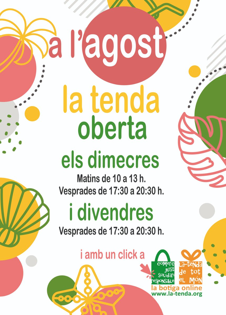 Al mes d'agost... @la_tenda estarà oberta els dimecres (matí i vesprada) i els divendres per la vesprada!!! També continuarà activa la tenda on line en https://t.co/rPUgi46xEM #SomComerçJust #EstiuMésJust #SomosComercioJusto #VeranoMásJusto https://t.co/0vNBGLlqab