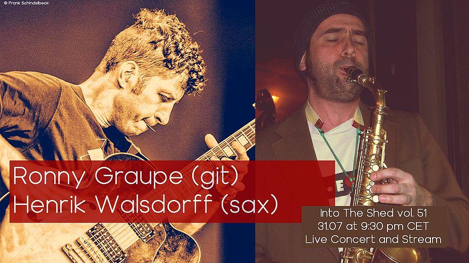 "Henrik Walsdorff  ( Saxophon)  und Ronny Graupe ( Guitarre ) heute abend ab 21.30 im jazzlastigen ""Into the Shed""-#Livestream-Konzert. https://www.youtube.com/watch?v=0YjnkURero8&feature=youtu.be… #jazz #streaming #concert #coronapic.twitter.com/AkKFLBVsvJ"